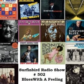 Surfinbird Radio Show #502 Blues With A Feeling