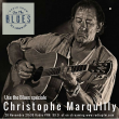 USE THE BLUES du 28 novembre 2016 - Spéciale Christophe Marquilly