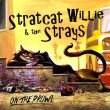 Stratcat Willie & the Strays