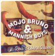 Mojo Bruno & Mannish Boys