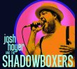 JOSH HOYER & THE SHADOW BOXERS