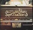 Supersonic Blues Machine
