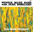 Wentus Blues Band with Duke Robillard