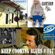 "Keep Cooking Blues -# 117 - ""Blues près de chez vous"""