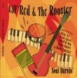 Lil' Red & The Rooster