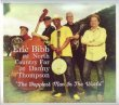 Eric Bibb And North Country Far With Danny Thompson